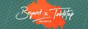 Beyond the Tabletop logo